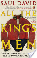 All The King's Men, The British Soldier from the Restoration to Waterloo