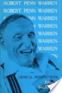 Robert Penn Warren, Critical Perspectives