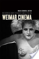 Weimar Cinema, An Essential Guide to Classic Films of the Era