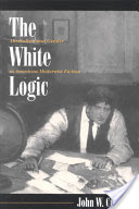 The White Logic, Alcoholism and Gender in American Modernist Fiction