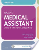 Today's Medical Assistant, Clinical & Administrative Procedures