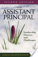 The Assistant Principal, Leadership Choices and Challenges