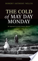 The Cold of May Day Monday, An Approach to Irish Literary History