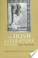 An Irish Literature Reader, Poetry, Prose, Drama