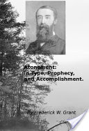 Atonement, In Type, Prophecy, and Accomplishment