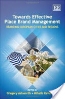 Towards Effective Place Brand Management, Branding European Cities and Regions