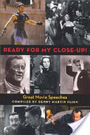 Ready for My Close-up!, Great Movie Speeches