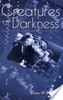 Creatures of Darkness, Raymond Chandler, Detective Fiction, and Film Noir