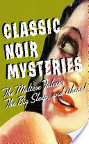 Classic Noir Mysteries, The Maltese Falcon, The Big Sleep And Others
