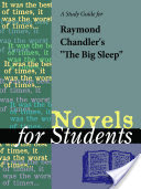 "A Study Guide for Raymond Chandler's ""The Big Sleep"""