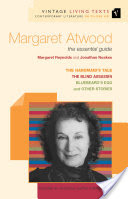 Margaret Atwood, the essential guide