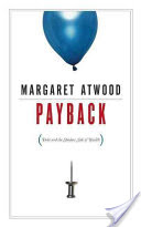 Payback, Debt and the Shadow Side of Wealth