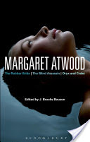 Margaret Atwood, The Robber Bride, The Blind Assassin, Oryx and Crake