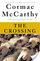 The Crossing, Book 2 of The Border Trilogy