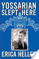 Yossarian Slept Here, When Joseph Heller Was Dad, the Apthorp Was Home, and Life Was a Catch-22