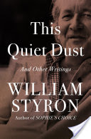 This Quiet Dust, And Other Writings