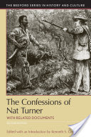 The Confessions of Nat Turner, with Related Documents