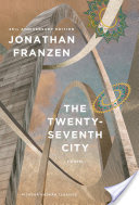 The Twenty-Seventh City, A Novel