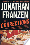 The Corrections, A Novel