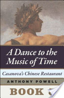 Casanova's Chinese Restaurant, Book 5 of A Dance to the Music of Time