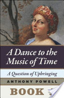A Question of Upbringing, Book 1 of A Dance to the Music of Time