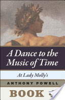 At Lady Molly's, Book 4 of A Dance to the Music of Time