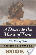 The Kindly Ones, Book 6 of A Dance to the Music of Time