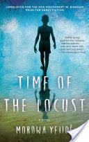 Time of the Locust, A Novel