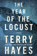 The Year of the Locust, A Thriller