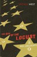 The Day of the Locust and Miss Lonelyhearts