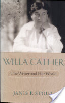 Willa Cather, The Writer and Her World