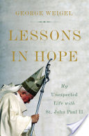 Lessons in Hope, My Unexpected Life with St. John Paul II
