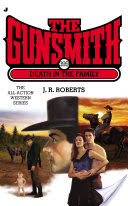 The Gunsmith #399, Death in the Family