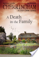 Cherringham – A Death in the Family, A Cosy Crime Series
