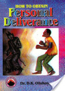 How To Obtain Personal Deliverance,