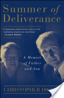 Summer of Deliverance, A Memoir of Father and Son