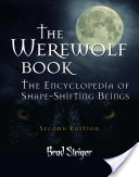 The Werewolf Book, The Encyclopedia of Shape-Shifting Beings
