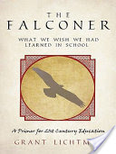 The Falconer, What We Wish We Had Learned in School