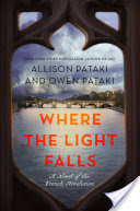 Where the Light Falls, A Novel of the French Revolution