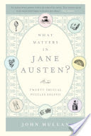 What Matters in Jane Austen?, Twenty Crucial Puzzles Solved
