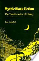 Mythic Black Fiction, The Transformation of History