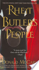 Rhett Butler's People, The Authorized Novel based on Margaret Mitchell's Gone with the Wind