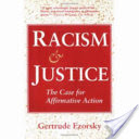 Racism and Justice, The Case for Affirmative Action