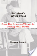 Steinbeck's Bitter Fruit, From the Grapes of Wrath to Occupy Wall Street