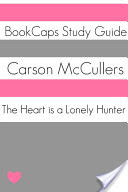 The Heart is a Lonely Hunter (Study Guide)