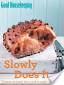 Good Housekeeping Slowly Does It&…, Yummy scrummy slow-cook to make right now