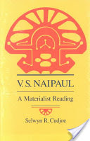 V. S. Naipaul, A Materialist Reading