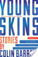 Young Skins, Stories