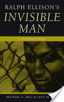 Ralph Ellison's Invisible Man: A Reference Guide, A Reference Guide