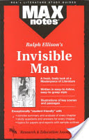 Invisible Man by Ralph Ellison (MAXnotes)